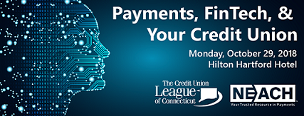 Payments, FinTech, and Your CU